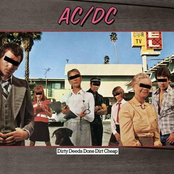 Dirty Deeds Done Dirt Cheap, by AC/DC on OurStage