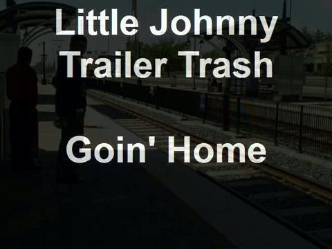 Little Johnny Trailer Trash Tonight And 1 Tacos