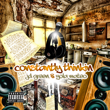 Constantly Thinkin', by JD GREEN & Yola Mateo on OurStage
