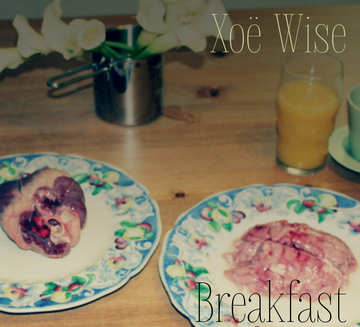 Breakfast, by Xoe Wise on OurStage