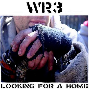 Looking For A Home, by W.R.3 on OurStage