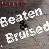 Beaten & Bruised, by V0iD on OurStage