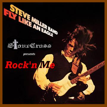 Rock'n Me (Steve Miller), by Stone Cross on OurStage