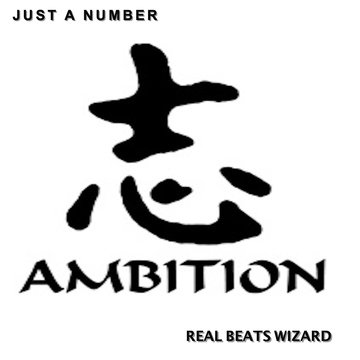 Ambition, by Real Beats Wizard on OurStage