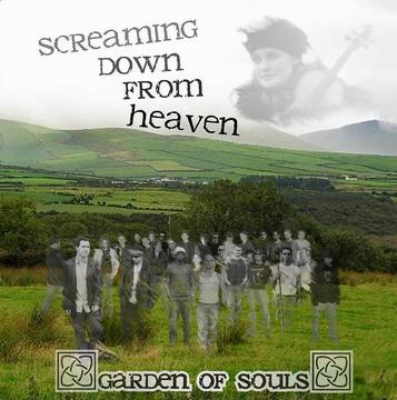 Screaming Down From Heaven, by Garden of Souls on OurStage
