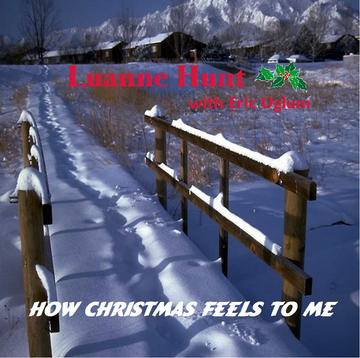 Twas In The Moon Of Wintertime, by luannejeanhunt on OurStage