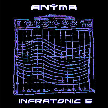 Infratonic 5, by Anyma on OurStage