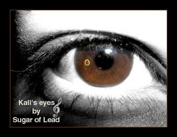 Kali's eyes, by Sugar of Lead on OurStage