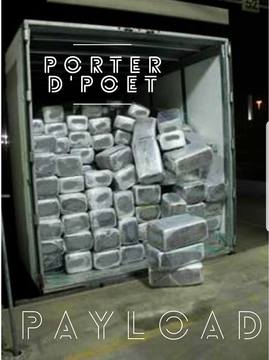 Payload, by PORTER D'POET on OurStage