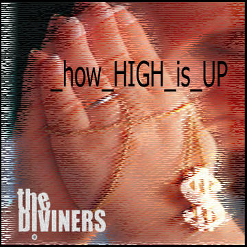 How High Is Up, by The Diviners on OurStage