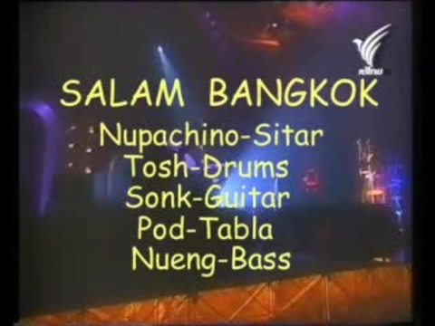 Salam Bangkok, by nupachino on OurStage