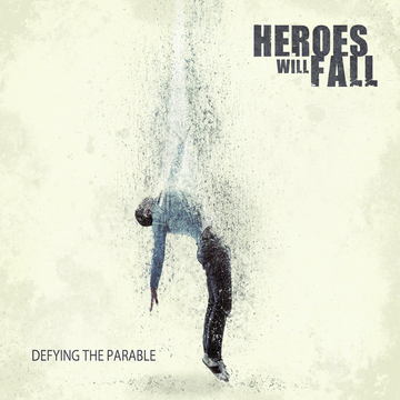 Endlessly, by Heroes Will Fall on OurStage