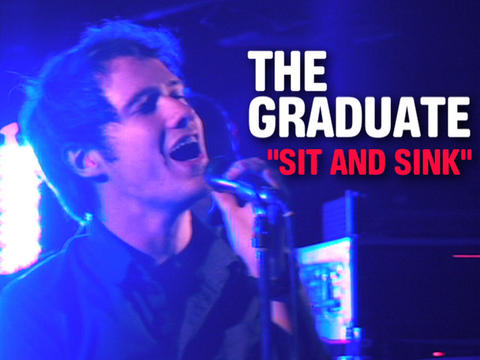 """The Graduate """"Sit and Sink"""" (Live), by OurStage Productions on OurStage"""