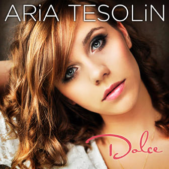 Dolce, by Aria Tesolin on OurStage