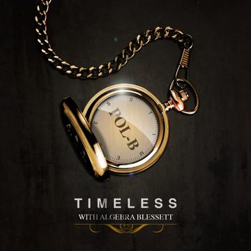 Timeless Ft. ALgebra Blessett, by POL-B on OurStage