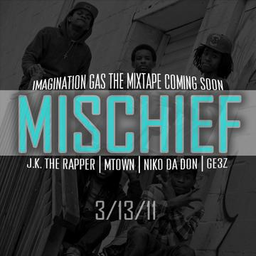 Mischief, by JK the Rapper Feat. Niko, Ge3z,Mtown on OurStage