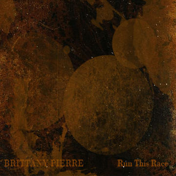 Run This Race, by Brittany Pierre on OurStage