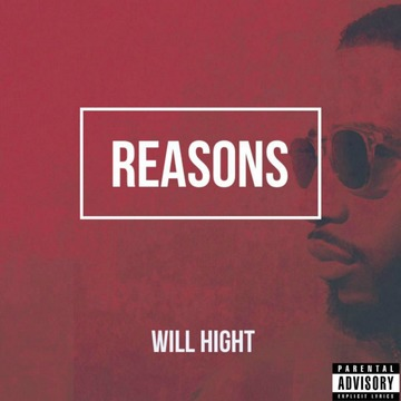 Reasons, by Will Hight on OurStage