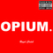 OPIUM., by Royal Clutch on OurStage