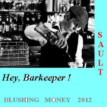 HeY !....BarKEEper, by SAULT on OurStage