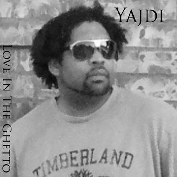 Love In The Ghetto, by yajdi on OurStage