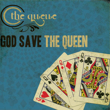 God Save The Queen, by The Queue on OurStage