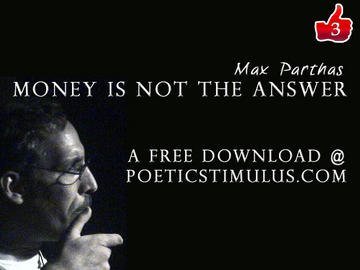 Money is not the answer , by Maximus Parthas on OurStage