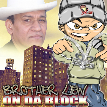 On Da Block, by BrotherLew on OurStage
