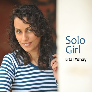 solo girl Lital Yohay, by Lital Yohay on OurStage