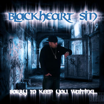 If I Never..., by BLACKHEART SiN on OurStage