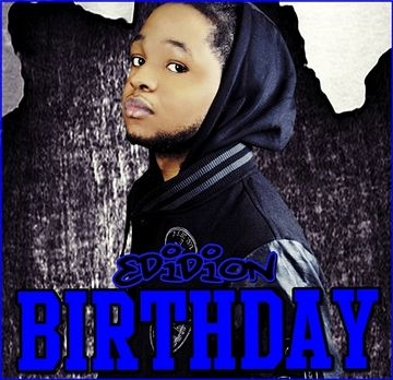 Birthday, by Edidion on OurStage