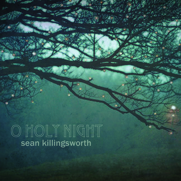 O Holy Night, by Sean Killingsworth on OurStage