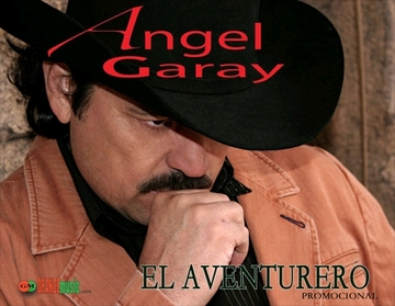 El Aventurero, by Angel Garay on OurStage