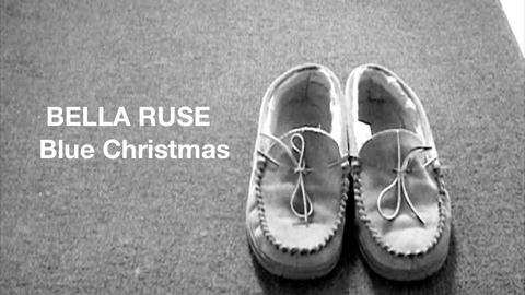 Blue Christmas, by Bella Ruse on OurStage