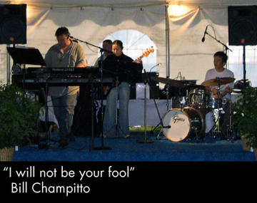 I will not be your fool, by Bill Champitto on OurStage