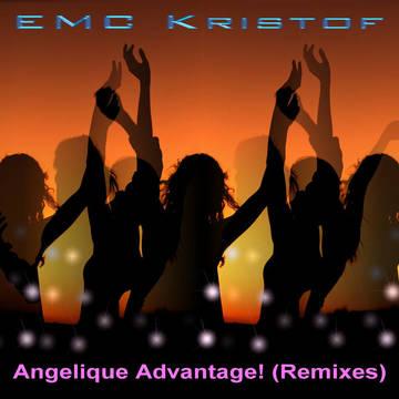 Angelique Advantage! (Radio Edit), by EMC Kristof on OurStage