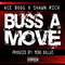 Buss A Move ft. Shawn Rich, by Ace Boog on OurStage