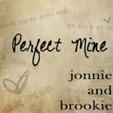 Perfect Mine, by Jonnie and Brookie on OurStage