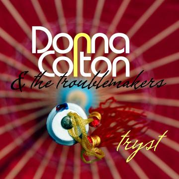 If U Want Me, by Donna Colton & the Troublemakers on OurStage