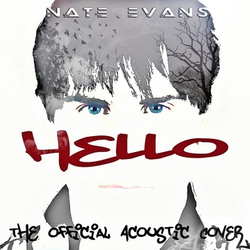 Hello (Acoustic Cover), by Nate Evans on OurStage