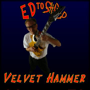 Velvet Hammer, by EdToShred on OurStage