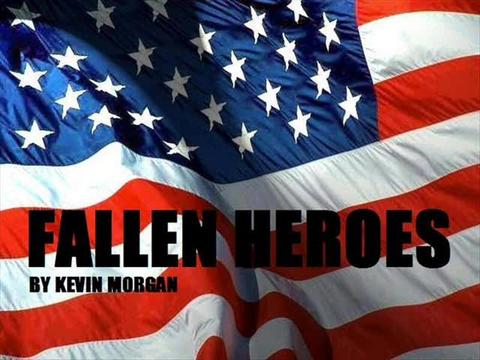 FALLEN HEROES, by KEVIN MORGAN on OurStage