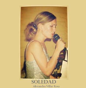 Soledad, by Alexandra Villar Rosa on OurStage