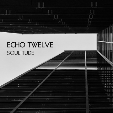 Everything And Nothing, by Echo Twelve on OurStage