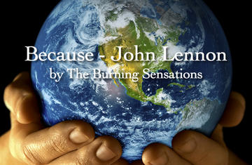 BECAUSE, by The Burning Sensations on OurStage