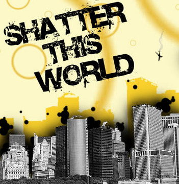 Judge. Hate. Kill., by Shatter This World on OurStage