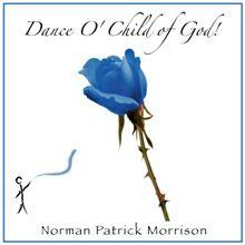 God Showed His Love, by Norman Patrick Morrison on OurStage