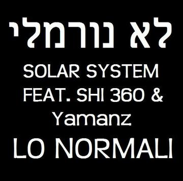 Lo Normali, by Solar System feat. Shi360 & Yamanz on OurStage