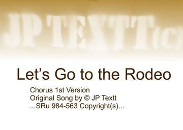 Let's Go to the Rodeo(Chorus 1st Paired Country Guitars)©JP Textt SRu 984-563, by JP Textt© on OurStage