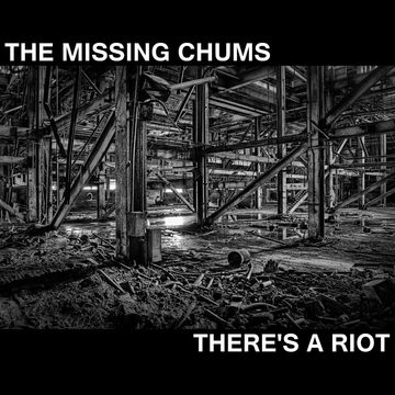 There's a Riot, by The Missing Chums on OurStage
